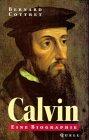 Calvin - Bernard Cottret