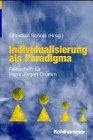 Individualisierung als Paradigma
