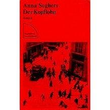 Der Kopflohn. Roman aus einem deutschen Dorf im Spätsommer 1932