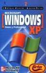 Microsoft windows xp - home y professional -