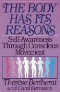 the-body-has-its-reasons-self-awareness-through-conscious-movement