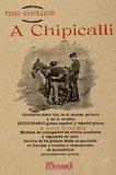 A chipicallí. La lengua, historia y tradiciones genuinamente gitanas (Flamenco y folclore andaluz)