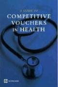Competitive Voucher Schemes in Health: A Toolkit