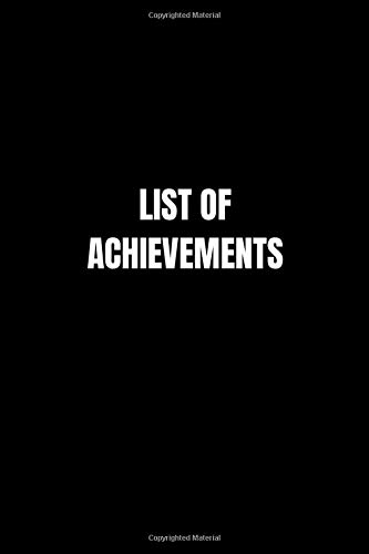 List of Achievements: Notebook, Journal, Diary (110 Pages, 6 x 9, Glossy Cover) Gift Idea