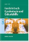Kurzlehrbuch Gynäkologie und Geburtshilfe -