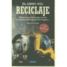 El libro del reciclaje (NE) (INTEGRAL)