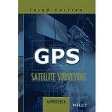 Gps Satellite Surveying 3Ed (Pb 2015)