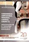 Camarero/a Limpiador/a, Personal Laboral (Grupo V) de la Administración de la  Comunidad Autónoma de Extremadura. Simulacros de Examen (Colección 420) por Sin datos
