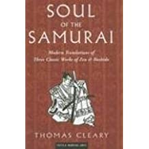 Soul of the Samurai: Modern Translations of Three Classic Works of Zen & Bushido (Tuttle Martial Arts)