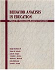 Behavior Analysis in Education: Focus on Measurably Superior Instruction (Special Education)