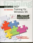 MCP Training für Windows 95, 1 CD-ROM, in Box Mit Seminarunterlagen u. Prüfungssimulator! Inkl. Vollvers. Acrobat Reader u. Internet Explorer. Für Windows 95/NT
