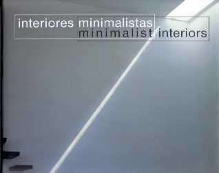 Interiores minimalistas / minimalist interiors por Aurora Cuito