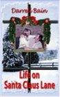 Life on Santa Claus Lane