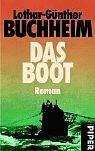 Das Boot: Roman - Lothar-Günther Buchheim