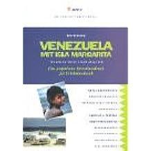 Venezuela mit Isla Margarita: Das praktische Reisehandbuch für Erlebnisurlaub