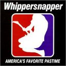 Songtexte von Whippersnapper - America's Favorite Pastime