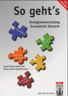 So geht's. ubungsbuch mit losungen. Per le Scuole superiori (Edition Deutsch)