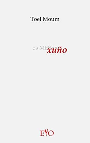 Os meses XUÑO (Galician Edition) por Toel Moum