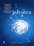 Jalyatra: Exploring India's Traditional Water Management Systems