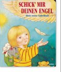 schick-mir-deinen-engel-mein-erstes-gebetbuch-ab-3-j