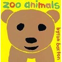 Zoo Animals by Byron Barton (1996-04-01)