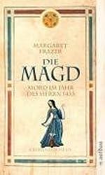 Die Magd. Mord im Jahr des Herrn 1433: Historischer Kriminalroman (Schwester Frevisse ermittelt, Band 2)