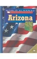 Arizona: El Estado Del Gran Canon (World Almanac Biblioteca De Los Estados)
