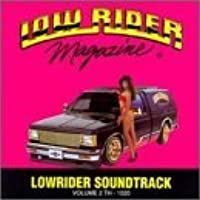 Low Rider Magazine : Low Rider Soundtrack, Vol. 2 by Various Artists