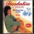 Best Of: Non Voglio Mica La Luna by Fiordaliso