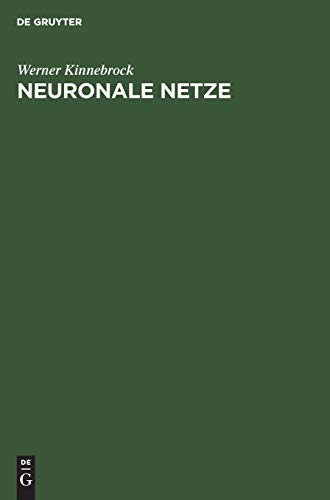 Neuronale Netze: Grundlagen, Anwendungen, Beispiele