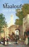 León el Africano (El Libro De Bolsillo - Bibliotecas De Autor - Biblioteca Maalouf) por Amin Maalouf