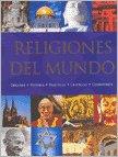 Religiones del mundo: origenes, historia