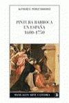 Pintura Barroca en Espana, 1600-1750 / Baroque Painting in Spain