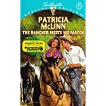 The Rancher Meets His Match (Silhouette Special Edition No. 1164) by Patricia McLinn (1998-02-01)