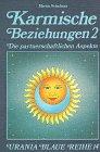 Karmische Beziehungen, Bd.2, Partnerschaftliche Aspekte