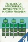 Patterns of agricultural development in Madhya Pradesh
