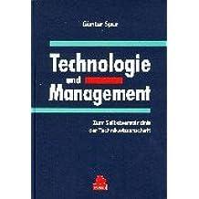 Technologie und Management: Zum Selbstverständnis der Technikwissenschaft