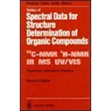 Tables of Spectral Data for Structure Determination of Organic Compounds (Chemical Laboratory Practice) by Ernö Pretsch (1998-01-20)