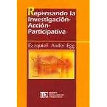 REPENSANDO INVESTIGACION  ACCION PARTICIPATIV
