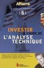 INVESTIR A l' AIDE DE L' ANALYSE TECHNIQUE par André Gosselin