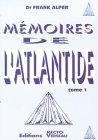 Mémoires de l'Atlantide, tome 1