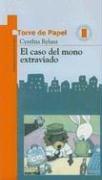 El Caso Del Mono Extraviado / The Case of the Missing Monkey (Edificios Altos Ojos Privados) por Cynthia Rylant