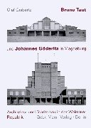 Bruno Taut und Johannes Göderitz in Magdeburg: Architektur und Städtebau in der Weimarer Republik