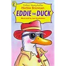Eddie the Duck (Colour Young Puffin) by Herbie Brennan (1998-11-26)