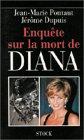 Enquête sur la mort de Diana par Jérôme Dupuis