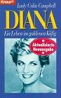 Diana, Ein Leben im goldenen - Prinzessin Käfig