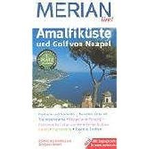 Amalfiküste und Golf von Neapel. Merian live!