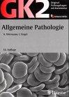 Original-Prüfungsfragen mit Kommentar GK 2 (1. Staatsexamen), Allgemeine Pathologie