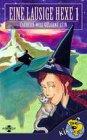 Eine lausige Hexe - Zauberin will gelernt sein 1 -