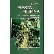 Fiesta Filipina: Koloniale Kultur zwischen Imperialismus und neuer Identität
